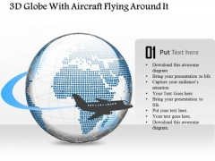 Business Diagram 3d Globe With Aircraft Flying Around It Presentation Template