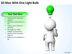 Business Diagram 3d Man With One Light Bulb PowerPoint Templates