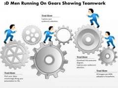 Business Diagram 3d Men Running On Gears Showing Teamwork Presentation Template