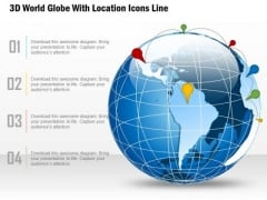 Business Diagram 3d World Globe With Location Icons Line Presentation Template