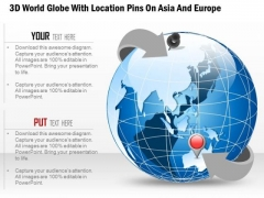 Business Diagram 3d World Globe With Location Pins On Asia And Europe Presentation Template