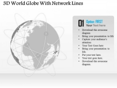 Business Diagram 3d World Globe With Network Lines Presentation Template