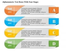 Business Diagram Alphanumeric Text Boxes With Four Stages Presentation Template