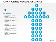 Business Diagram Arrow Pointing Upward For Growth Presentation Template
