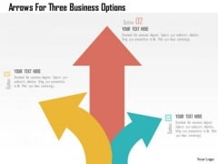 Business Diagram Arrows For Three Business Options Presentation Template
