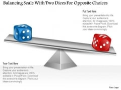 Business Diagram Balancing Scale With Two Dices For Opposite Choices Presentation Template
