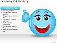 Business Diagram Blue Smiley With Thumbs Up Presentation Template