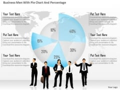 Business Diagram Business Men With Pie Chart And Percentage Presentation Template