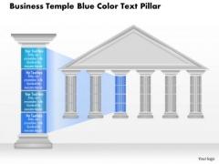 Business Diagram Business Temple Blue Color Text Pillar Presentation Template