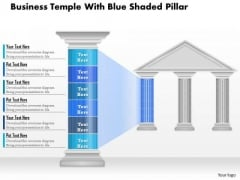 Business Diagram Business Temple With Blue Shaded Pillar Presentation Template