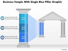 Business Diagram Business Temple With Single Blue Pillar Graphic Presentation Template