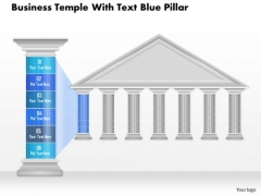 Business Diagram Business Temple With Text Blue Pillar Presentation Template