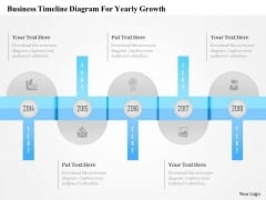 Business Diagram Business Timeline Diagram For Yearly Growth Presentation Template