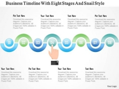 Business Diagram Business Timeline With Eight Stages And Snail Style Presentation Template