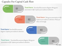 Business Diagram Capsules For Capital Cash Flow Presentation Template