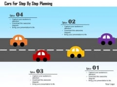 Business Diagram Cars For Step By Step Planning Presentation Template