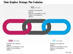 Business Diagram Chain Graphics Strategic Plan Evaluation Presentation Template