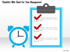 Business Diagram Checklist With Clock For Time Management Presentation Template