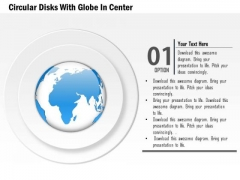 Business Diagram Circular Disks With Globe In Center Presentation Template