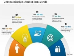 Business Diagram Communication Icons In Semi Circle Presentation Template