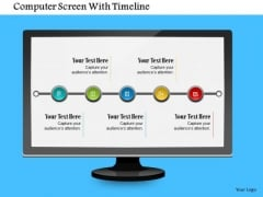 Business Diagram Computer Screen With Timeline Presentation Template