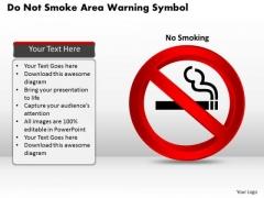 Business Diagram Do Not Smoke Area Warning Symbol Presentation Template