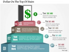 Business Diagram Dollar On The Top Of Stairs Presentation Template