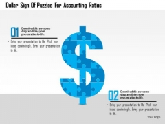 Business Diagram Dollar Sign Of Puzzles For Accounting Ratios Presentation Template
