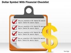 Business Diagram Dollar Symbol With Financial Checklist Presentation Template