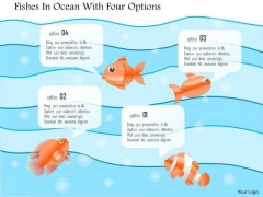 Business Diagram Fishes In Ocean With Four Options Presentation Template