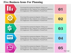 Business Diagram Five Business Icons For Planning Presentation Template