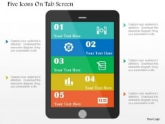 Business Diagram Five Icons On Tab Screen Presentation Template