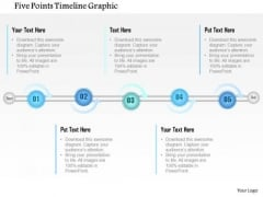 Business Diagram Five Points Timeline Graphic Presentation Template