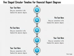 Business Diagram Five Staged Circular Timeline For Financial Report Diagram Presentation Template