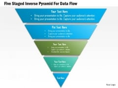 Business Diagram Five Staged Inverse Pyramid For Data Flow Presentation Template