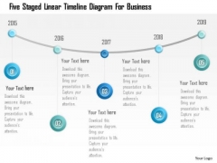 Business Diagram Five Staged Linear Timeline Diagram For Business PowerPoint Template