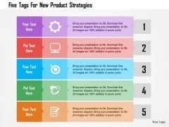 Business Diagram Five Tags For New Product Strategies Presentation Template