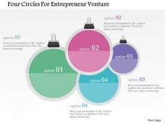 Business Diagram Four Circles For Entrepreneur Venture Presentation Template