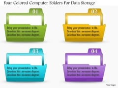Business Diagram Four Colored Computer Folders For Data Storage Presentation Template