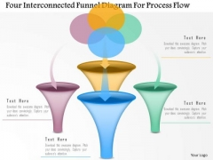 Business Diagram Four Interconnected Funnel Diagram For Process Flow Presentation Template