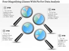 Business Diagram Four Magnifying Glasses With Pie For Data Analysis PowerPoint Slide