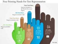 Business Diagram Four Pointing Hands For Text Representation Presentation Template