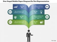 Business Diagram Four Staged Bubble Paper Diagram For Text Representation Presentation Template