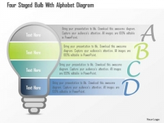 Business Diagram Four Staged Bulb With Alphabet Diagram PowerPoint Template