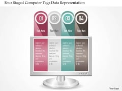Business Diagram Four Staged Computer Tags Data Representation Presentation Template