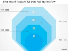 Business Diagram Four Staged Hexagon For Data And Process Flow Presentation Template
