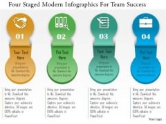 Business Diagram Four Staged Modern Infographics For Team Success Presentation Template