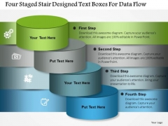 Business Diagram Four Staged Stair Designed Text Boxes For Data Flow Presentation Template