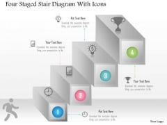 Business Diagram Four Staged Stair Diagram With Icons PowerPoint Template