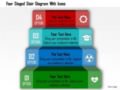 Business Diagram Four Staged Stair Diagram With Icons Presentation Template